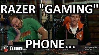 "Razer ""GAMING"" Phone.. - WAN Show November 3, 2017"
