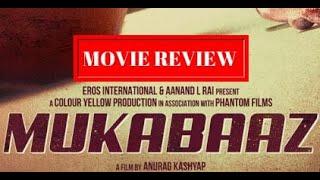 Mukkabaaz Movie Review | Anurag Kashyap | Vineet Kumar | Zoya Hussain