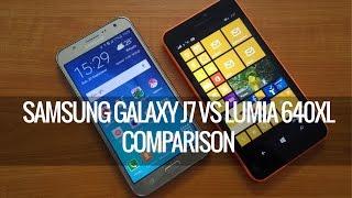 Samsung Galaxy J7 vs Lumia 640XL- Comparison | Techniqued