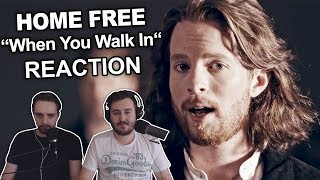 """""""Home Free - When You Walk In"""" Reaction"""