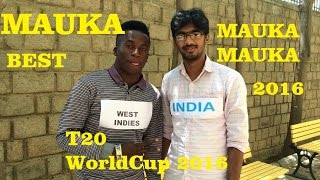 Mauka Mauka ( INDIA vs WEST INDIES ) Spoof  - T20 World cup 2016 ( semi final  ) Mouka jp