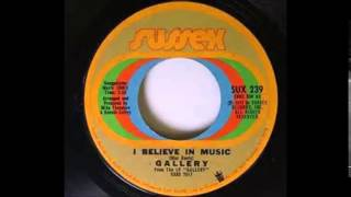 Gallery - I believe In Music (Clean Stereo)