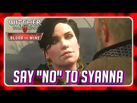 Witcher 3 🌟 Geralt Rejects Syanna's Sexual Advances 🌟 BLOOD AND WINE
