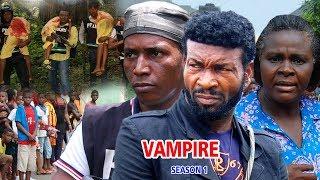 The Vampire Season 1 $ 2   - Movies 2017 | Latest Nollywood Movies 2017 | Family movie