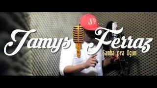 Jamys Ferraz - Samba pra Ogum (Clipe Oficial) | Lançamento