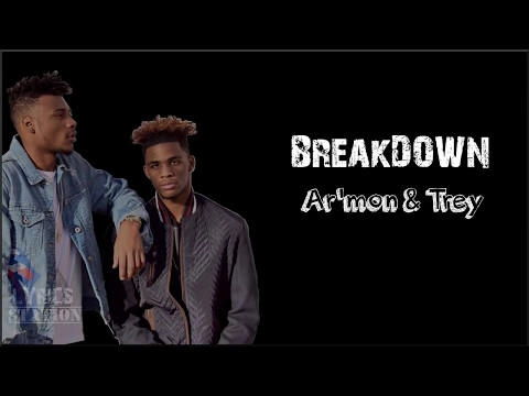 Lyrics Ar mon and Trey Breakdown