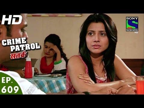 Crime Patrol - क्राइम पेट्रोल सतर्क - Adhura - Episode 609 - 22nd January, 2016