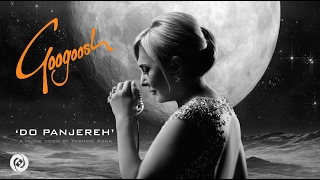Googoosh -  Do Panjereh OFFICIAL VIDEO HD