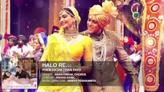 Halo Re Full Song Audio   Prem Ratan Dhan Payo   Salman Khan, Sonam Kapoor