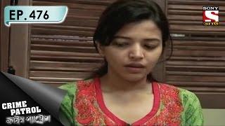 Crime Patrol - ক্রাইম প্যাট্রোল (Bengali) - Ep 476 -  Anti-Social Network (Part-2)