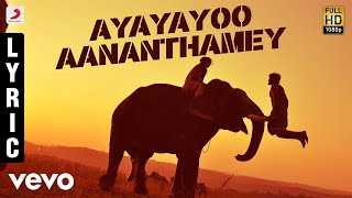 Kumki - Ayayayoo Aananthamey Tamil Lyric | Vikram Prabhu | D. Imman