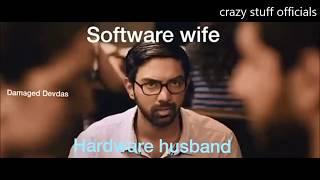 software Wife  V/S hardware Husband 😂