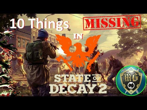 Xxx Mp4 10 Things Missing In State Of Decay 2 3gp Sex