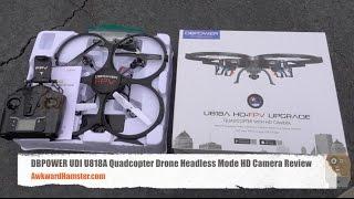 DBPOWER UDI U818A Quadcopter Drone Headless Mode HD Camera Review