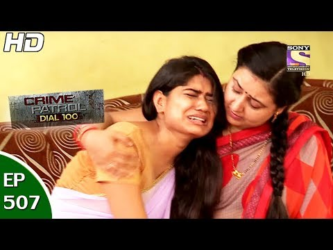 Xxx Mp4 Crime Patrol Dial 100 क्राइम पेट्रोल Ep 507 Mira Road Murder Case Thane 14th Jun 2017 3gp Sex