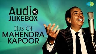 Hits Of Mahendra Kapoor | Neele Gagan Ke Tale | Audio Jukebox
