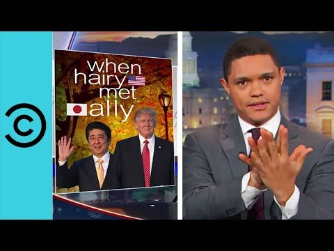 Trump Meets Japan s Prime Minister The Daily Show Comedy Central UK