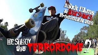 Destroy the Terrordome 2