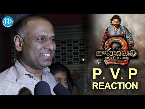 Baahubali 2 Prasad V. Potluri Reaction || S S Rajamouli, Prabhas, Anushka Shetty, Rana Daggubati