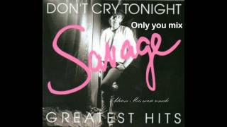 Savage mix (Only You-Don't Cry Tonight)Adriano Meis cover