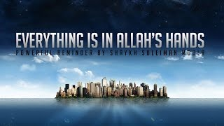 Everything is in Allah