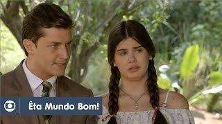 Êta Mundo Bom!: Capítulo 52 da novela, quinta, 17 de março, na Globo