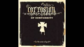 Corrostion Of Conformity  Rise River Rise