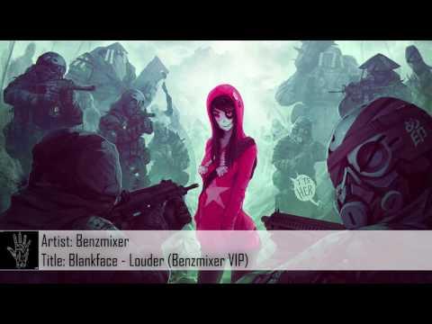 [Dubstep] Blankface - Louder (Benzmixer VIP)