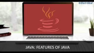 Introduction to Java : Features of Java | Java Tutorial for beginners | Edureka