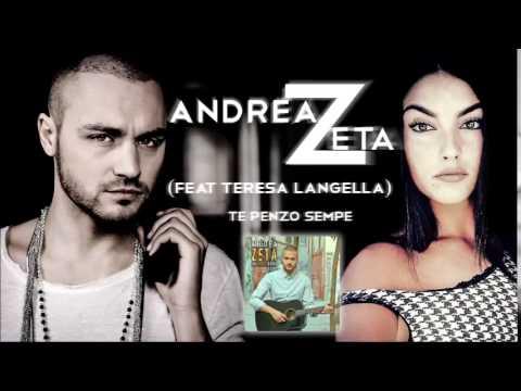 Andrea Zeta feat Teresa Langella Te penzo sempe