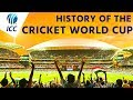ICC Cricket World Cup 2015 - A history of the Cricket World Cup
