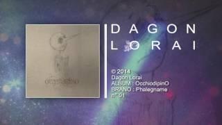 Dagon Lorai - Phalegname