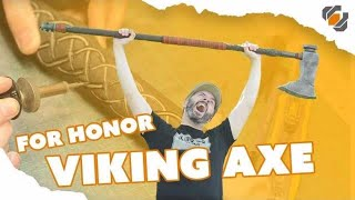 Prop: Shop - Forging the For Honor Viking Axe
