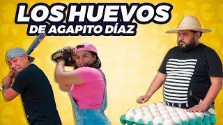 Los huevos de Agapito Díaz  - JR INN