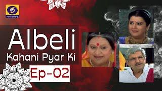Albeli... Kahani Pyar Ki - Ep #02
