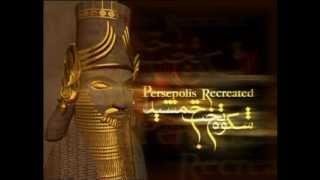 Persepolis Recreated - شکوه تخت جمشید
