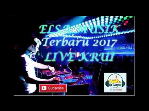 ELSA MUSIK live in Krui terbaru 2017 asek men