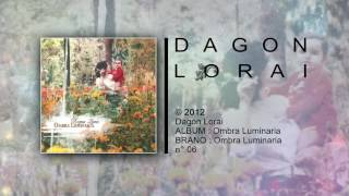Dagon Lorai - Ombra Luminaria