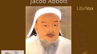 The History of Genghis Khan by Jacob Abbott |  Audiobook with subtitles