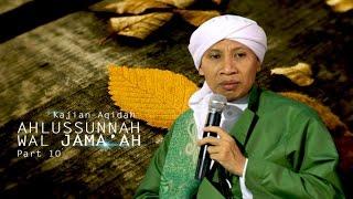 Buya Yahya - Kajian Aqidah Ahlussunnah Wal Jama'ah Part 10