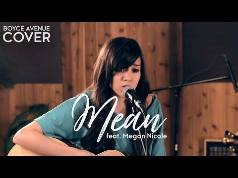 Mean Taylor Swift Boyce Avenue feat. Megan Nicole acoustic cover on Spotify & Apple