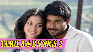 Latest Tamil Songs Back To Back 2