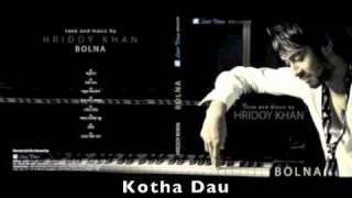 Hridoy Khan - Kotha Dau [HQ]