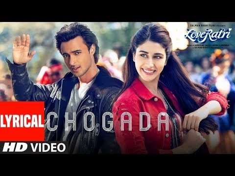 Xxx Mp4 Chogada With Lyrics Loveyatri Aayush Sharma Warina Hussain Darshan Raval Lijo DJ Chetas 3gp Sex