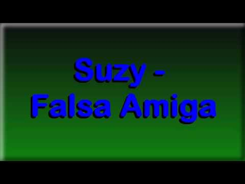 Suzy Falsa amiga