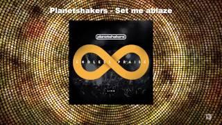Planetshakers|Set me ablaze|#EndlessPraise