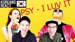 PSY - I LUV IT Korean Reaction!!!!