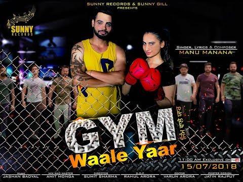 Xxx Mp4 Gym Waale Yaar Official Video Manu Manana New Punjabi Songs 2018 Latest Punjabi Songs 2018 3gp Sex