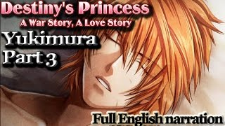 Destiny's Princess: Yukimura Part 3 (full English narration)(graphic audiobook)