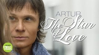 АRTUR  - The Star of Love (Official Audio 2018)